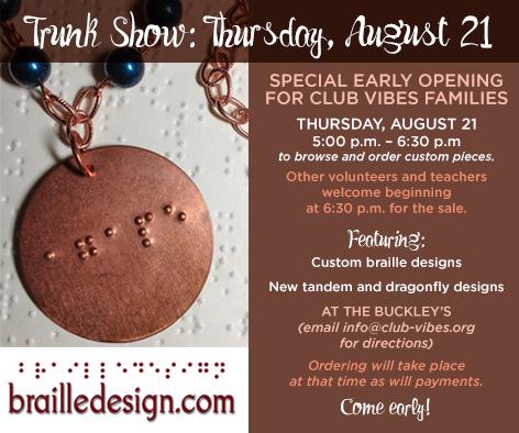 Braille Design Trunk Show